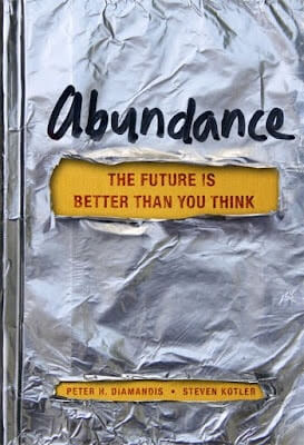 Abundance, P. Diamandis, S. Kotler